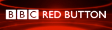 See broadcasts for BBC Red Button